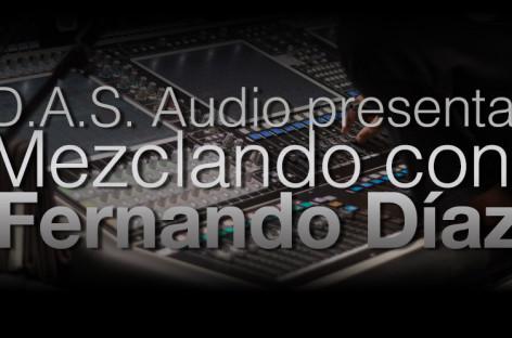 """D.A.S. Audio presenta """"Mezclando con Fernando Díaz"""" en Chile y Panamá"""
