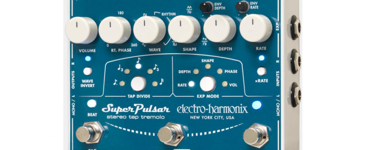 Electro-Harmonix desvela el nuevo pedal Super Pulsar Stereo Tap Tremolo