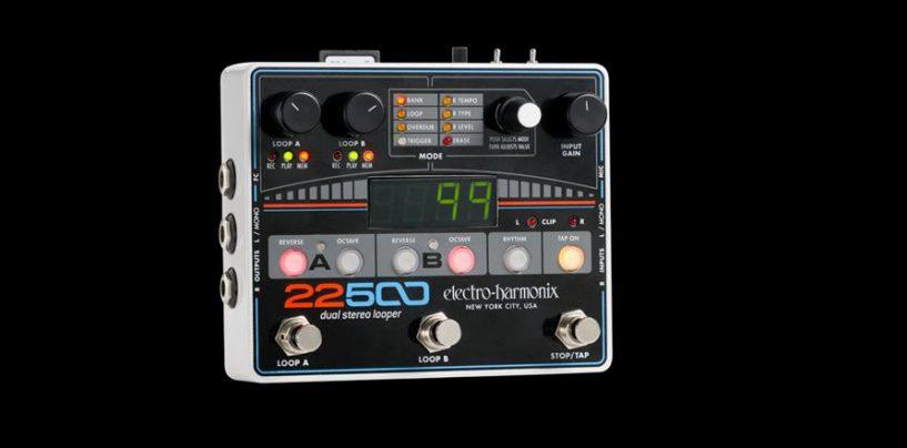 El pedal 22500 Dual Stereo Looper de EHX ya está en tiendas