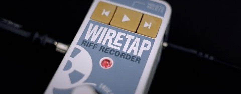 Grabación al alcance de un pedal con el nuevo WireTap Riff Recorder de TC Electronic