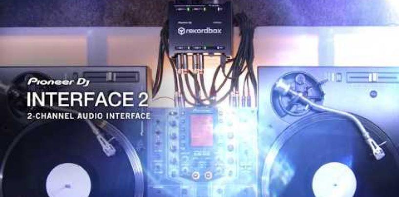 Rekordbox se expande a todos los dispositivos de Pioneer DJ con INTERFACE 2