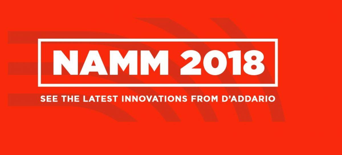 NAMM 2018: Lo último de D'Addario llega a California