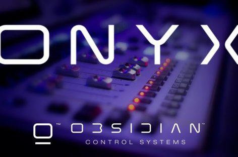 ONYX, la plataforma de control de iluminación es el nuevo lanzamiento de Obsidian Control Systems