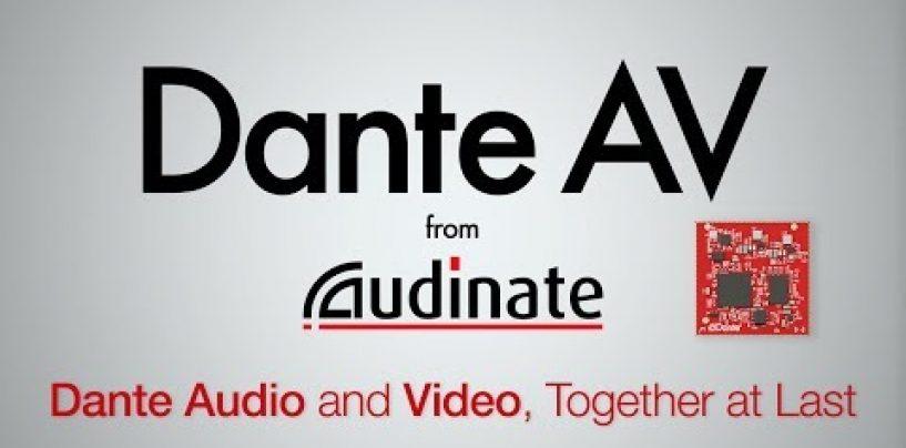 Audinate presenta Dante AV, uniendo finalmente el audio y el video Dante