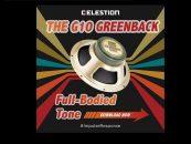 Celestion ofrece el nuevo altavoz G10 Greenback Impulse Responses