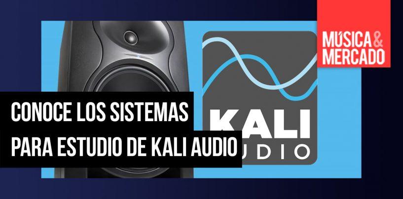 Kali Audio presenta sus sistemas para estudio