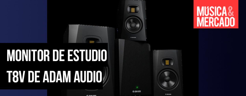 Nuevo monitor de estudio T8V de ADAM Audio
