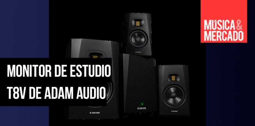 Nuevo monitor de estudio T8V de ADAM Audio