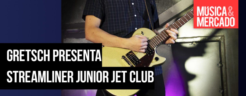 Gretsch presenta línea Streamliner Junior Jet Club