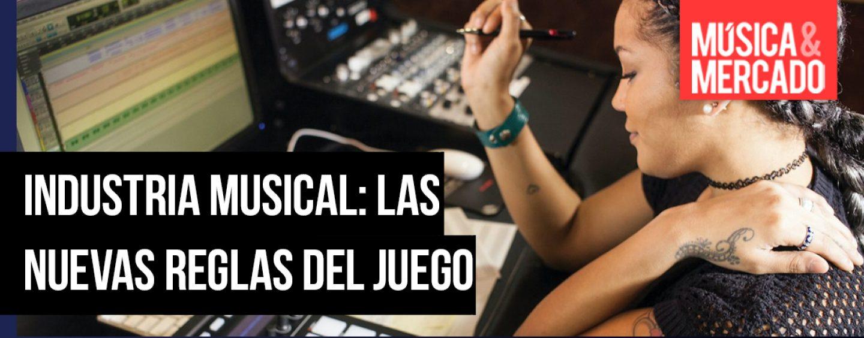 Industria musical: Las nuevas reglas del juego