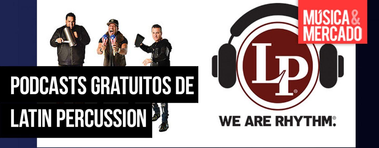 Podcasts de Latin Percussion gratuitos ya están online