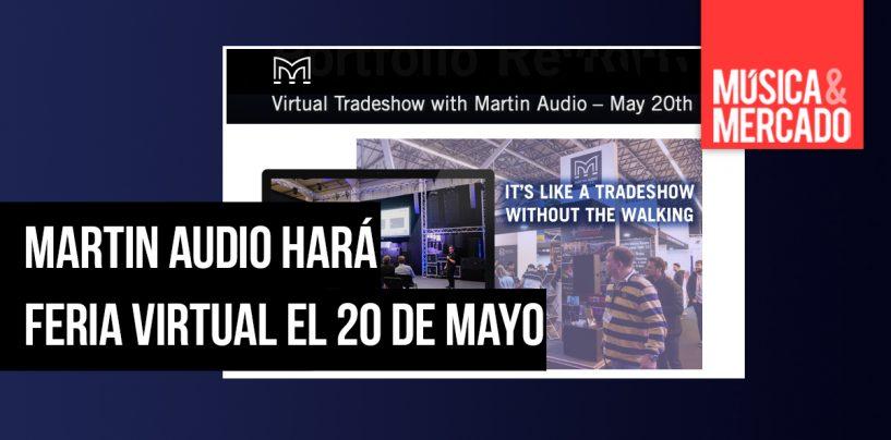 Martin Audio realizará feria virtual