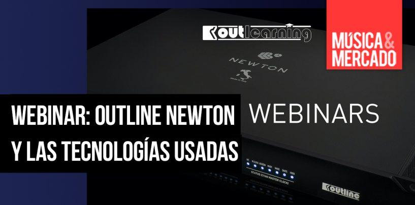 Webinars Outline sobre tecnología empleada en Newton