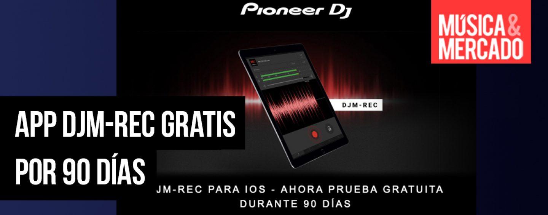 App de Pioneer Dj amplía período de prueba gratuita