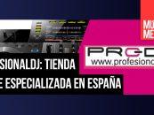 ProfesionalDJ cuenta cómo es la venta online en España