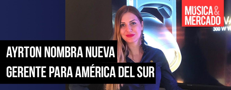 Ayrton nombra nueva gerente para América del Sur