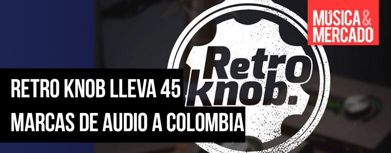 45 marcas disponibles en Colombia a través de Retro Knob