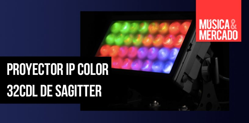 Proyector de iluminación IP Color 32CDL de Sagitter