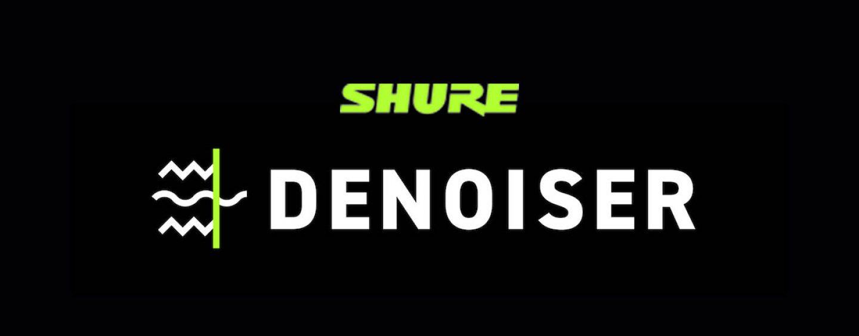 Shure lanza Denoiser, eliminador de ruido con IA del software Intellimix Room